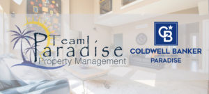 Team Paradise Header logo. Soft image of interior room with Team Paradise Property management CB Paradise